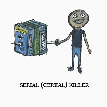 Serial (Cereal) Killer (WITH WORDS!) by fishie