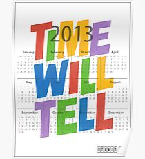 TIME WILL TELL Poster