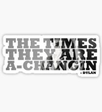 Bob Dylan The Times They Are A-Changin Sticker