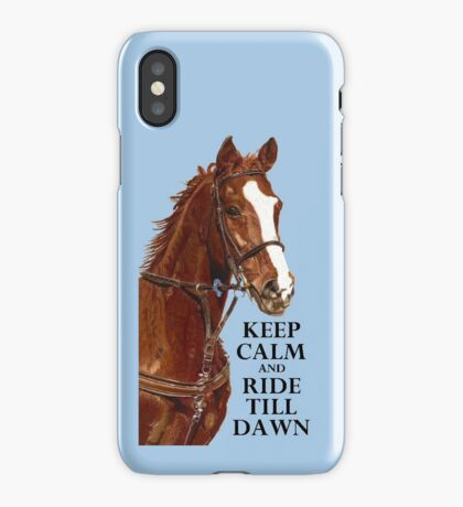 Keep Calm and Ride Till Dawn iPhone or iPod Case iPhone Case