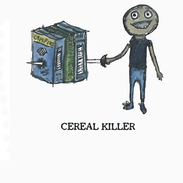 Cereal Killer by fishie