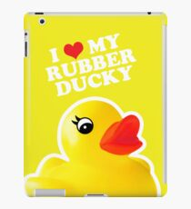 I Love My Rubber Ducky [iPad / iPhone / iPod Case] iPad Case/Skin
