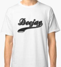 Deejay - DJ Disc Jockey  Classic T-Shirt