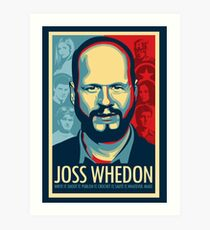 Joss Whedon Is My Master Now Art Print