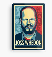 Joss Whedon Is My Master Now Metal Print