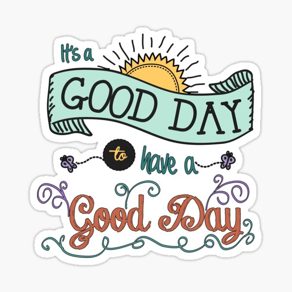 It's a Good Day with Color by Jan Marvin Sticker