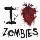 I heart zombies by Vigilantees .
