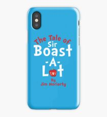The Tale of Sir Boast-A-Lot (Just Title Variant) iPhone Case
