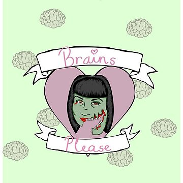 Brains Please by liferuiner