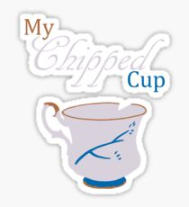 My Chipped Cup Sticker
