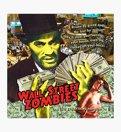 Wall Street Zombies Photographic Print