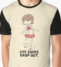 Life Sucks Drop Out Graphic T-Shirt