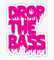 Drop The Bass (Melt) Sticker