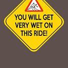 Wet ride by Vigilantees .