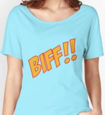 biff Women's Relaxed Fit T-Shirt