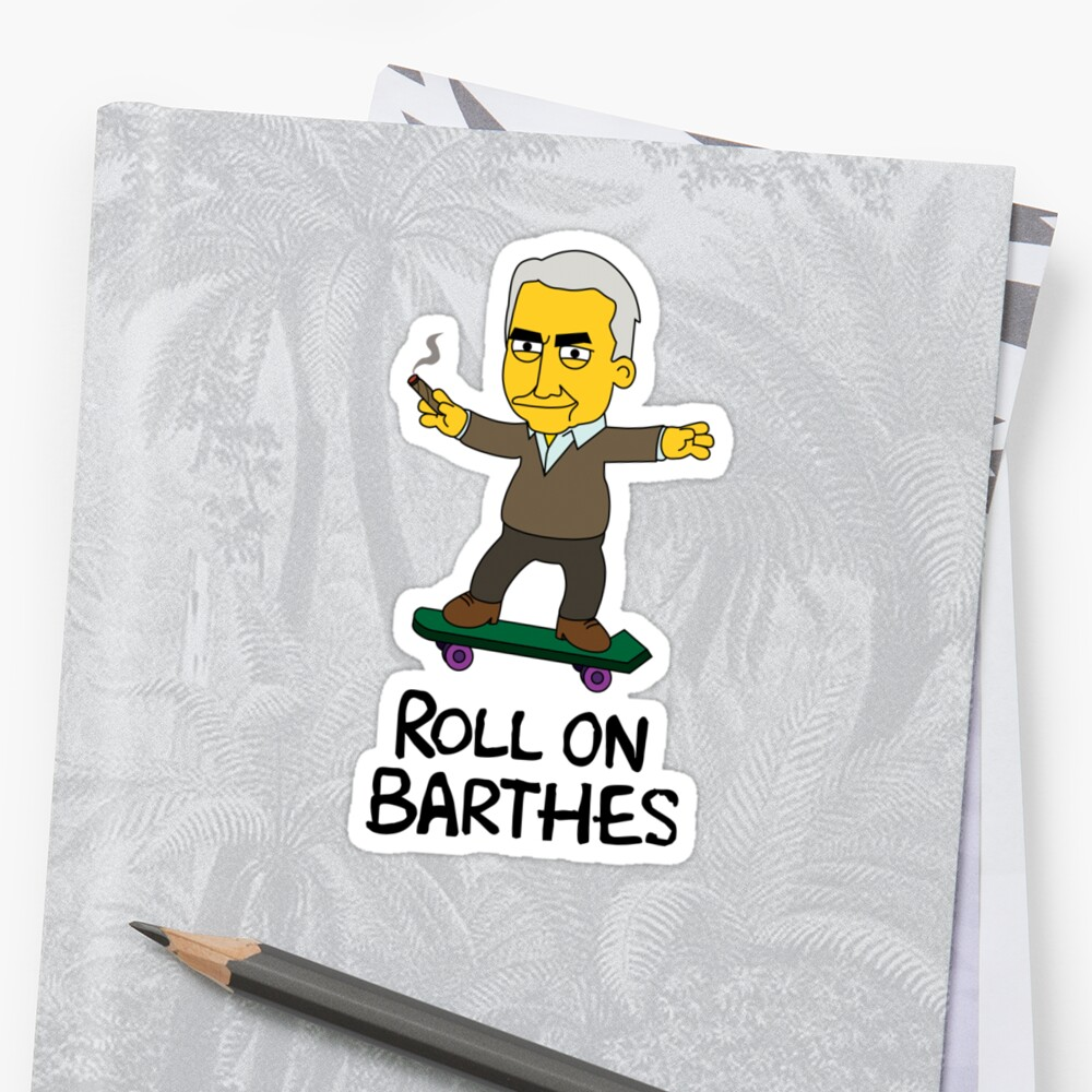Roll On Barthes by Motski