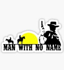 Man With No Name 2 Sticker