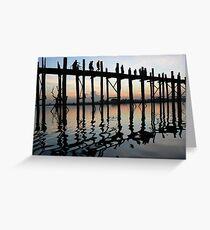 The Teak bridge, Myanmar 2012 Greeting Card