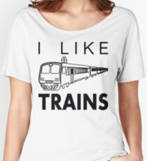 I like trains Women's Relaxed Fit T-Shirt