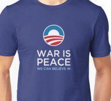 Obama - War is Peace Unisex T-Shirt