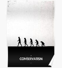 99 Steps of Progress - Conservatism Poster