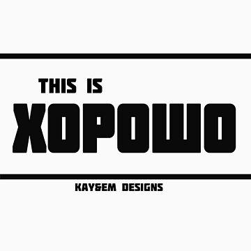 This is хорошо! - Kay&Em Designs by KayAndEmDesigns