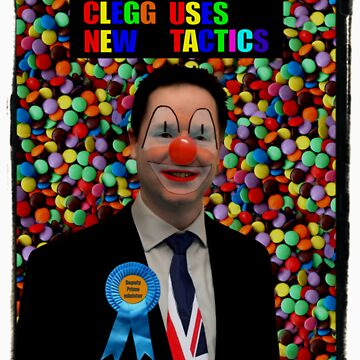 Clegg uses new tactics by what-a-shocker