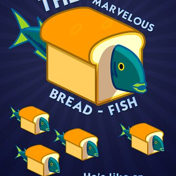The Marvelous Breadfish by omelbourne