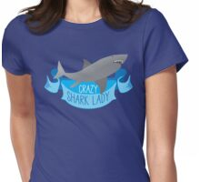 Crazy Shark Lady Banner Womens Fitted T-Shirt