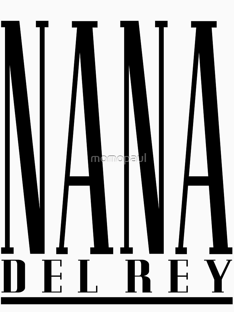 NANA DEL REY by momopaul
