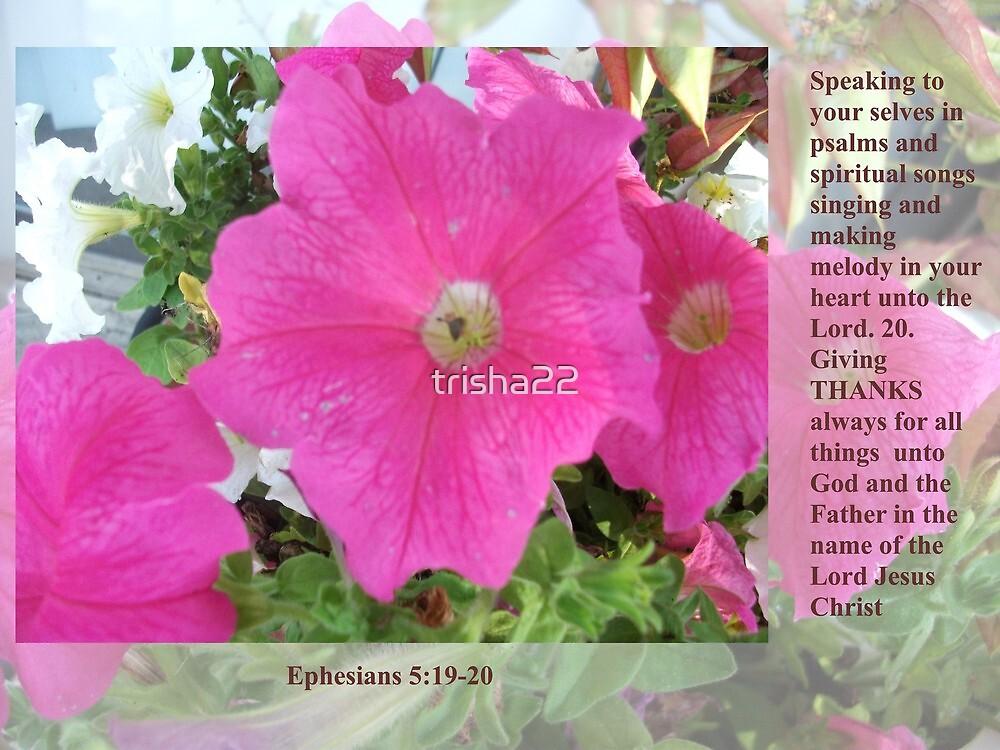 Ephesians 5:19-20 by trisha22