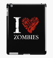 I Love Zombies (Version 02) iPad Case/Skin