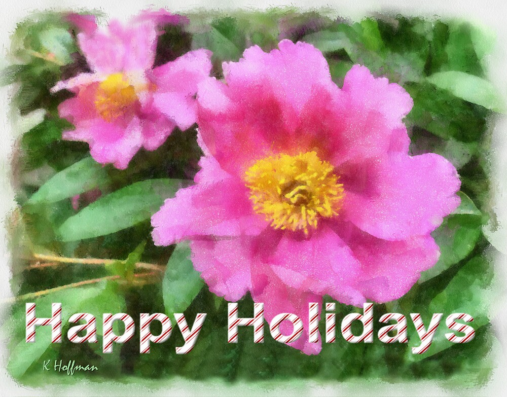 Happy Holidays by Kenneth Hoffman