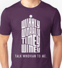Talk Whovian To Me Unisex T-Shirt