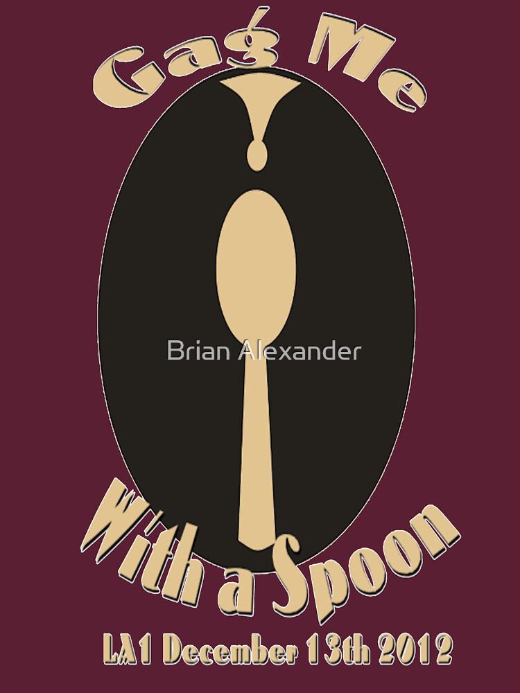 Gag Me with a Spoon LA1 by buazz2002