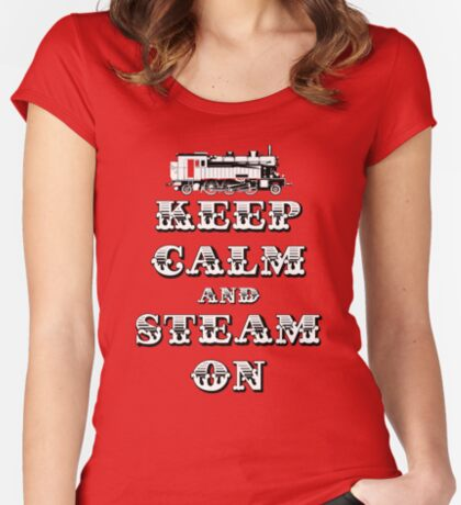 Keep Calm and Steam On Steam Engine #1A Women's Fitted Scoop T-Shirt