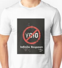 Infinite Respawn (No YOLO) Shirt 2 Unisex T-Shirt