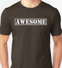 AWESOME - second version (white type) T-Shirt