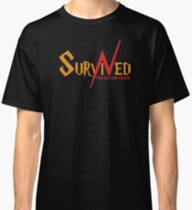 SURVIVED THE KILLING CURSE (second version) Classic T-Shirt