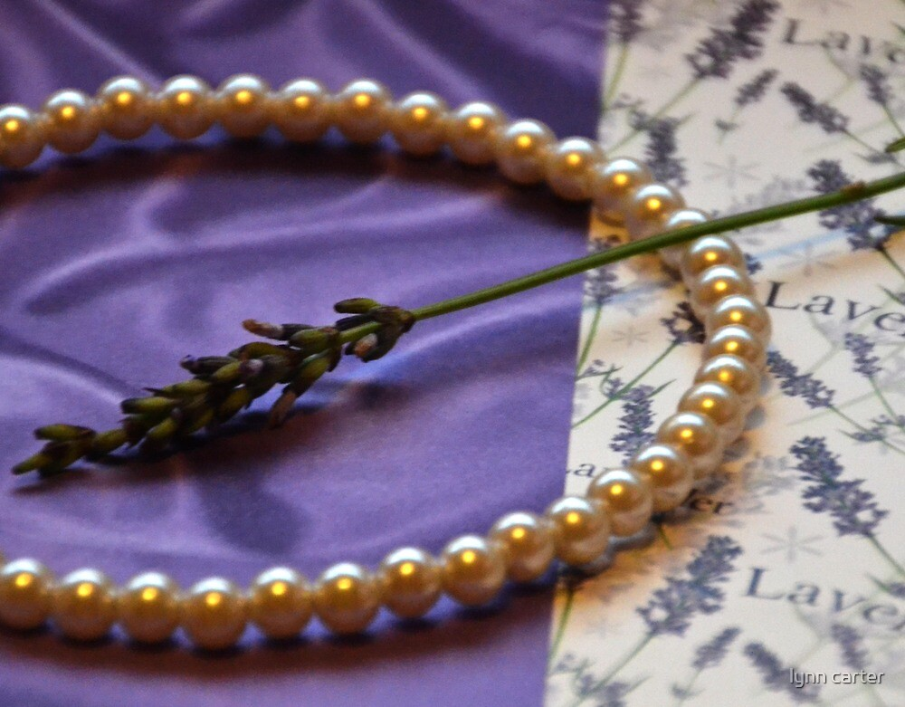 Lavender And Pearls by lynn carter