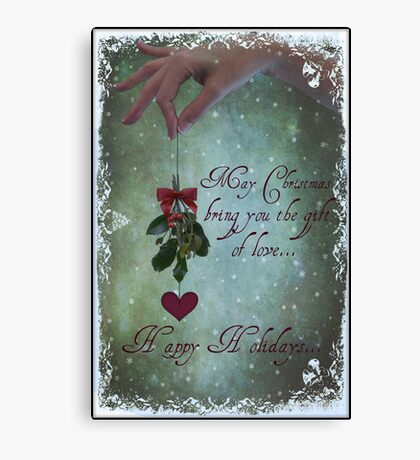 Get Closer This Holiday Season... Canvas Print