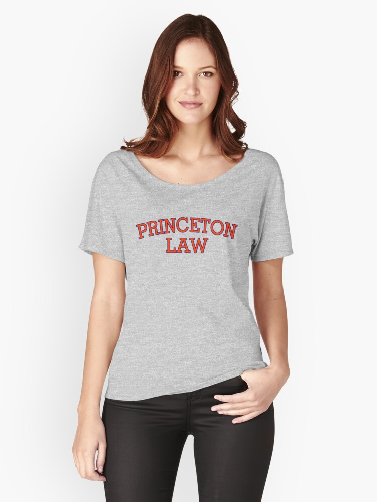 Princeton Law Women's Relaxed Fit T-Shirt Front