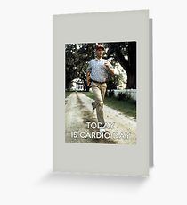 Today is cardio day Forrest Gump runs Greeting Card
