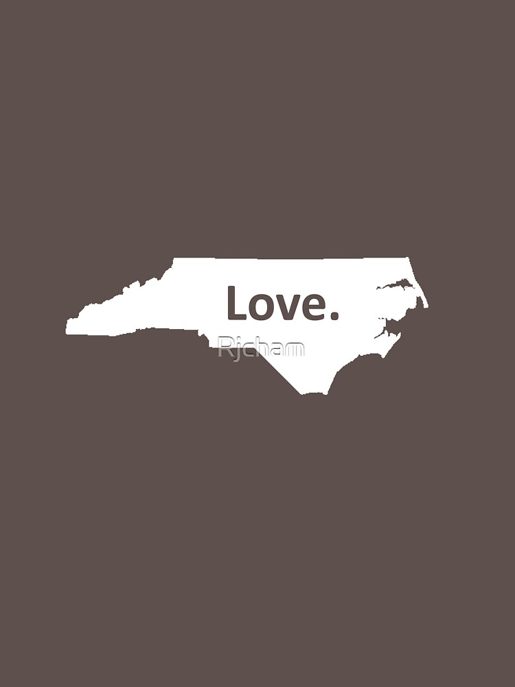 North Carolina Love by Rjcham
