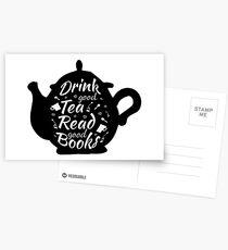 Drink good tea read good books Postcards