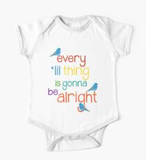 Every 'lil Thing is Gonna Be alright One Piece - Short Sleeve