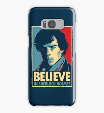Believe in Sherlock Holmes Samsung Galaxy Case/Skin