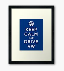 Keep Calm and Drive VW (Version 02) Framed Print