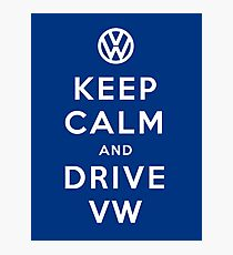 Keep Calm and Drive VW (Version 02) Photographic Print