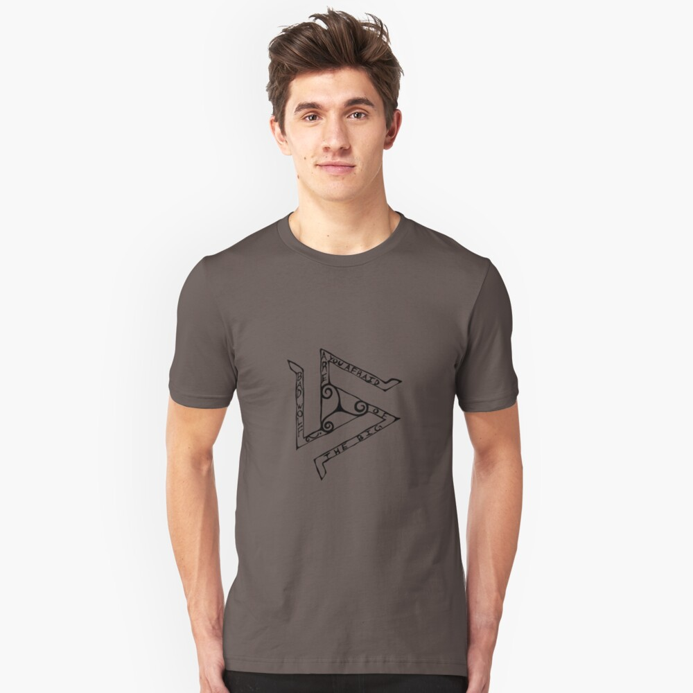 Are You Afraid? Unisex T-Shirt Front